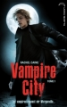 Couverture Vampire City, tome 01 : Bienvenue en enfer Editions Hachette (Black moon) 2010