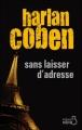 Couverture Myron Bolitar, tome 09 : Sans laisser d'adresse Editions Belfond (Noir) 2010