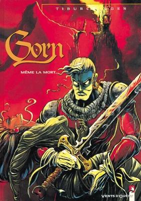 Couverture Gorn, tome 1 : Même la mort...