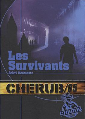 Couverture Cherub, tome 05 : Les survivants