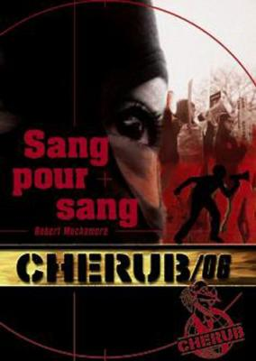 Couverture Cherub, tome 06 : Sang pour sang