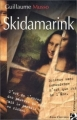 Couverture Skidamarink Editions Anne Carrière 2001