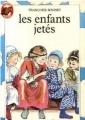Couverture Les enfants jetés Editions Flammarion (Castor poche) 1983
