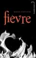 Couverture Les loups de Mercy Falls, tome 2 : Fièvre Editions Hachette (Black moon) 2010