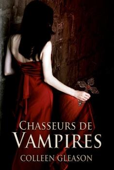 Couverture Les Chroniques des Gardella, tome 1 : Chasseurs de vampires