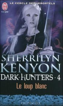 Couverture Le Cercle des immortels : Dark-Hunters, tome 04 : Le loup blanc