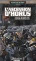 Couverture L'Hérésie d'Horus, tome 01 : L'ascension d'Horus Editions Bibliothèque interdite (Warhammer 40,000) 2006