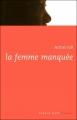 Couverture La femme manquée Editions Labor (Espace nord) 185