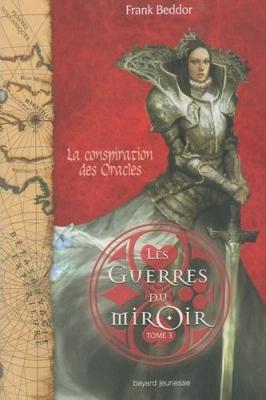 Couverture Les Guerres du Miroir, tome 3 : La conspiration des oracles