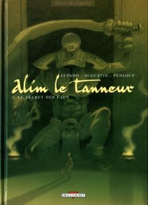 Couverture Alim le tanneur, tome 1 : Le Secret des eaux