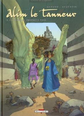 Couverture Alim le tanneur, tome 3 : La Terre du prophète pâle