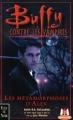 Couverture Buffy contre les vampires, tome 08 : Les Métamorphoses d'Alex, partie 1 Editions Fleuve 2000