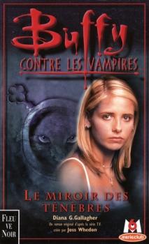 Couverture Buffy contre les vampires, tome 17 : Le Miroir des Ténèbres