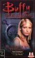 Couverture Buffy contre les vampires, tome 17 : Le Miroir des Ténèbres Editions Fleuve 2001