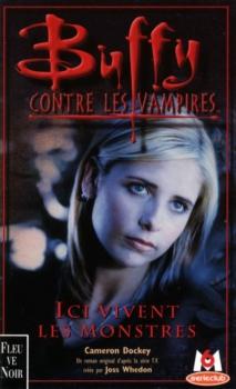 Couverture Buffy contre les vampires, tome 22 : Ici Vivent les Monstres