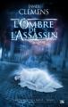 Couverture Chroniques des dieux, tome 1 : L'Ombre de l'assassin Editions Bragelonne 2010