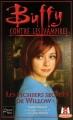 Couverture Buffy contre les vampires, tome 33 : Les Fichiers Secrets de Willow, partie 2 Editions Fleuve 2002