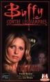 Couverture Buffy contre les vampires, tome 37 : Les Portes de l'Eternité Editions Fleuve 2003