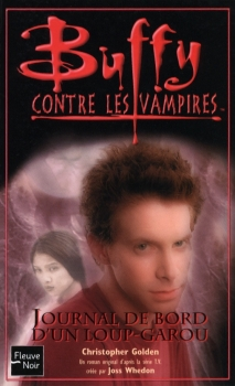 Couverture Buffy contre les vampires, tome 38 : Journal de Bord d'un Loup-Garou