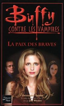 Couverture Buffy contre les vampires, tome 39 : La Paix des Braves