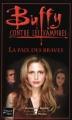 Couverture Buffy contre les vampires, tome 39 : La Paix des Braves Editions Fleuve 2003
