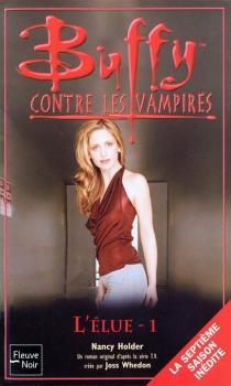 Couverture Buffy contre les vampires, tome 42 : L'Élue, partie 1