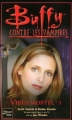 Couverture Buffy contre les vampires, tome 47 : Virus Mortel, partie 1 Editions Fleuve 2006