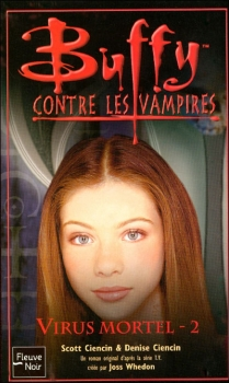 Couverture Buffy contre les vampires, tome 48 : Virus Mortel, partie 2