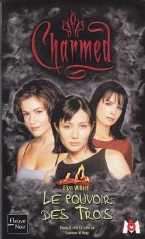 Couverture Charmed, tome 01 : Le Pouvoir des Trois