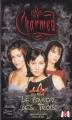 Couverture Charmed, tome 01 : Le Pouvoir des Trois Editions Fleuve 2004