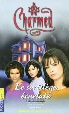 Couverture Charmed, tome 03 : Le Sortilège écarlate