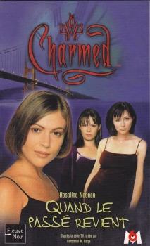 Couverture Charmed, tome 04 : Quand le passé revient