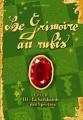Couverture Le Grimoire au Rubis, cycle 2, tome 3 : La Sarabande des Spectres Editions Casterman 2008