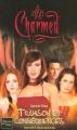 Couverture Charmed, tome 21 : Trahison et conséquences Editions Fleuve 2004