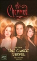 Couverture Charmed, tome 22 : Une Chance d'Enfer Editions Fleuve 2005