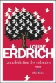 Couverture La malédiction des colombes Editions Albin Michel 2010