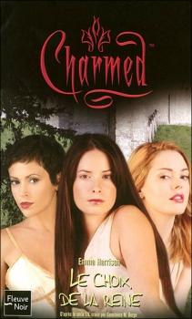 Couverture Charmed, tome 30 : Le Choix de la Reine