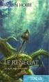 Couverture Le soldat chamane, tome 6 : Le renégat Editions France Loisirs (Fantasy) 2009
