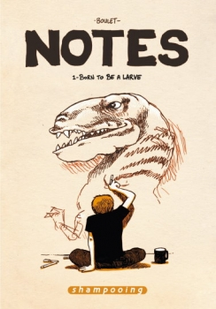 Couverture Notes, tome 01 : Born to be a larve