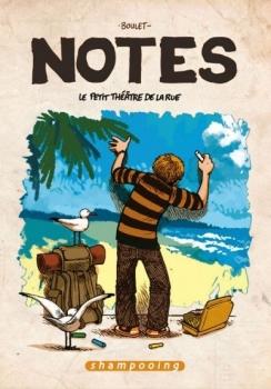 Couverture Notes, tome 02 : Le petit théâtre de la rue