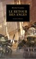 Couverture L'Hérésie d'Horus, tome 06 : Le retour des anges Editions Bibliothèque interdite (L'Hérésie d'Horus) 2008