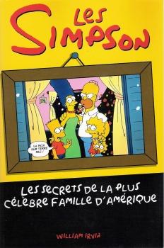 Couverture Les Simpson : Les secrets de la plus célèbre famille d'Amérique