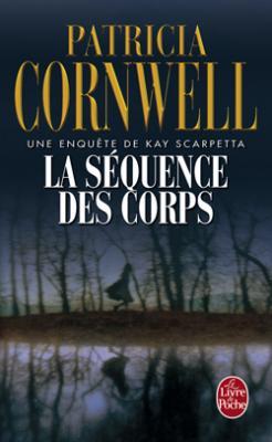Couverture Kay Scarpetta, tome 05 : La séquence des corps