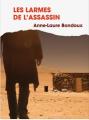 Couverture Les Larmes de l'assassin Editions France Loisirs 2016
