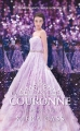 Couverture La sélection, tome 5 : La couronne Editions France Loisirs 2017