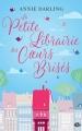 Couverture La Petite Librairie des coeurs brisés Editions Milady 2017
