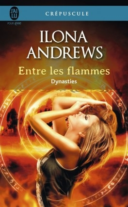 Couverture Dynasties, tome 1 : Entre les flammes
