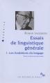 Couverture Essais de linguistique générale, tome 1 : Les fondations du langage Editions de Minuit (Arguments) 2013
