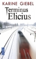Couverture Terminus Elicius Editions Pocket (Thriller) 2014