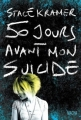 Couverture 50 jours avant mon suicide Editions Macha Publishing 2017